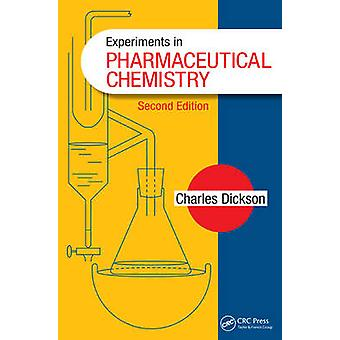 Experiments in Pharmaceutical Chemistry (2nd Revised edition) by Char
