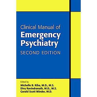 Klinisk handbok för akutpsykiatri (2: a reviderad utgåva) av Mich