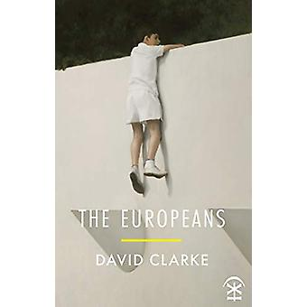 The Europeans by David Clarke - 9781911027690 Book