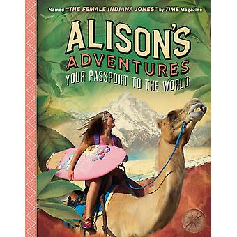 Alisons Adventures  Your Passport to the World by Ripley