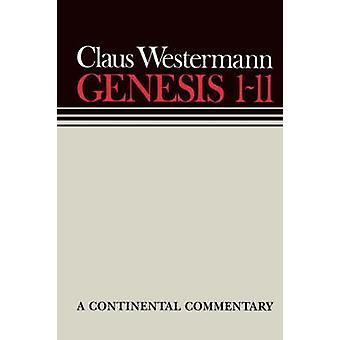 Genesis 1-11 by Claus Westermann - 9780800695002 Book