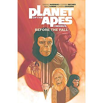 Planet of the Apes - Before the Fall Omnibus by Gabriel Hardman - 9781