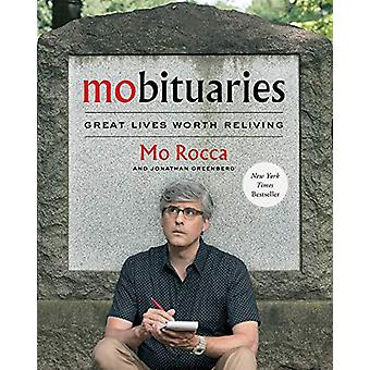 Mobituaries - Great Lives Worth Reliving by Mo Rocca - 9781501197628 B