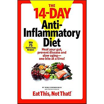 The 14-Day Anti-Inflammatory Diet - Heal your gut - prevent disease -