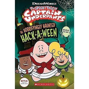 Den gruopvækkende Haunted Hack-A-Ween (The Epic Tales of Captain Under