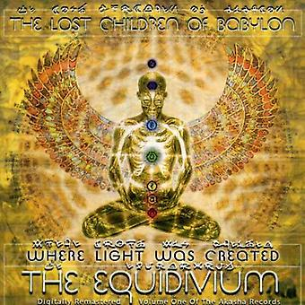 Lost Children of Babylon - Where Light Was Created-the Equidivium [CD] USA import