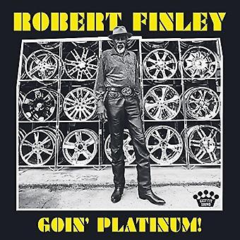 Finley*Robert - Goin Platinum [CD] USA import