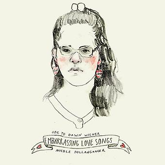 Nicole Dollanganger - Ode to Dawn Wiener: Embarrassing Love Songs [Vinyl] USA import