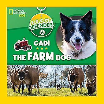 Doggy Defenders: Cadi the Farm Dog