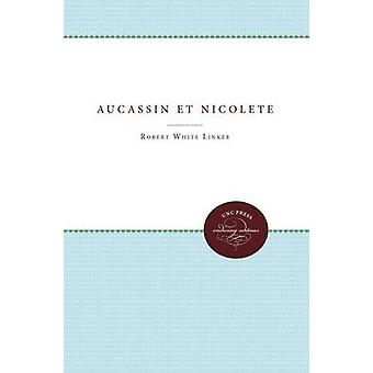 Aucassin Et Nicolete door Robert White Linker - 9780807879139 Boek