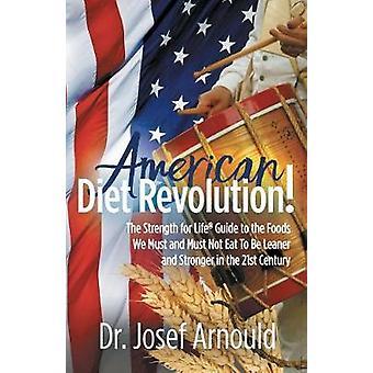 Amerikkalainen ruokavalion vallankumous! - Strength for Life (R) -opas Fooon