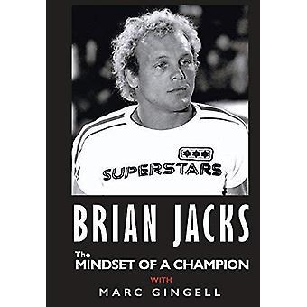BRIAN JACKS the MINDSET OF A CHAMPION by Brian Jacks - 9781783824892