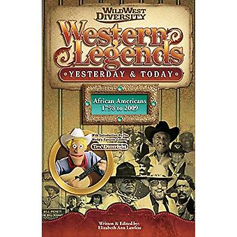 Western Legends - Yesterday & Today by Elizabeth Ann Lawless - 978