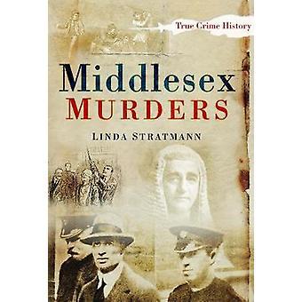 Assassinatos de Middlesex por Linda Stratmann
