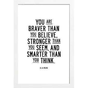 JUNIQE Print - You Are Braver Than You Believe - Quotes & Slogans Poster in Colorful