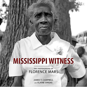 Mississippi Witness by James T. CampbellElaine Owens