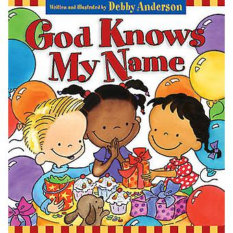 God Knows My Name by Debby Anderson