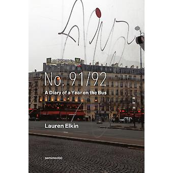 No. 9192  A Diary of a Year on the Bus by Lauren Elkin