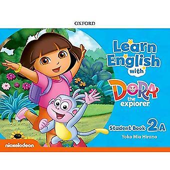 Engels leren met Dora de Ontdekkingsreiziger: Niveau 2: Studentenboek A (Engels leren met Dora de Ontdekkingsreiziger)