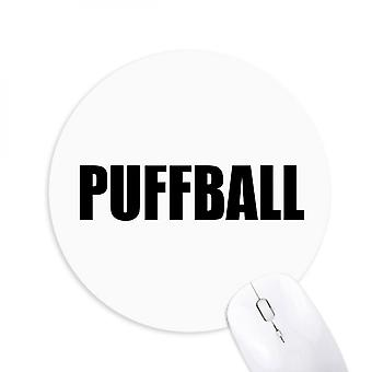 Puffball Vegetable Name Foods Round Non-slip Rubber Mousepad Game Office Mouse Pad