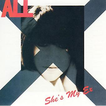 All - She's My Ex USA import