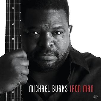 Michael Burks - Iron Man [CD] USA tuonti