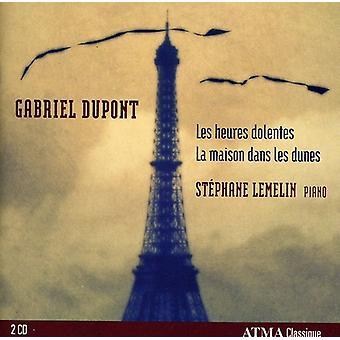 G. Dupont - Gabriel Dupont: Les Heures Dolentes; La Maison Dans Les Dunes [CD] USA import
