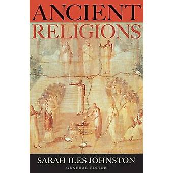 Ancient Religions by Sarah Iles Johnston - 9780674025486 Book