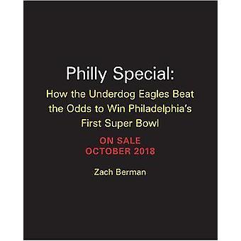 Philly Special - hur Underdog Eagles slå oddsen att vinna Philadel