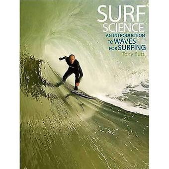 Surf Science - An Introduction to Waves for Surfing (3rd Revised editi