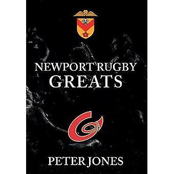 Newport Rugby Greats by Peter Jones - 9781445656878 Book