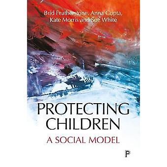 Protection sociale d'enfants - un modèle social de protéger les enfants - A