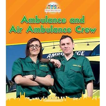Ambulanza e squadra dell'ambulanza di aria da Nancy Dickmann - Bo 9781474755474