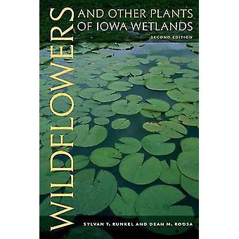 Wilde bloemen en andere installaties van Iowa Wetlands (2e herziene editie) b
