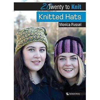 Chapeaux tricotés par Monica Russel - livre 9781782214533