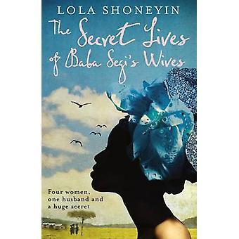 Das geheimen Leben der Baba Segi Ehefrauen (Main) von Lola Shoneyin - 97818