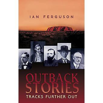 Outback Stories - titres encore Out par Ian Ferguson - 9781921596544 B