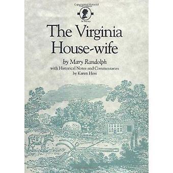 De Virginia huisvrouw door Mary Randolph - Karen Hess - 9780872494237