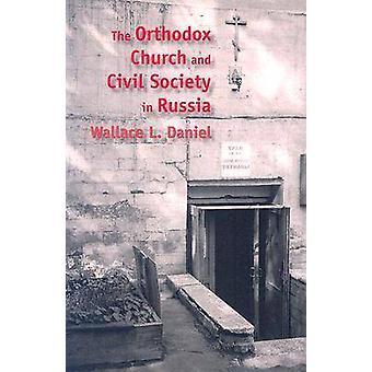 De orthodoxe kerk en het maatschappelijk middenveld in Rusland door Wallace L. Daniel