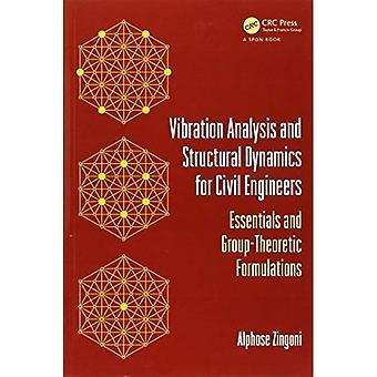 Análise de vibração e dinâmica estrutural para engenheiros civis: Essentials e formulações teórico-grupo