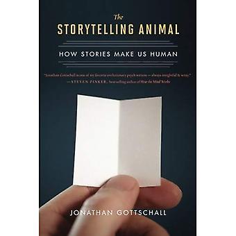 L'Animal de la narration: Comment histoires nous rendre humain