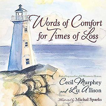 Ord av komfort för tider av förlust