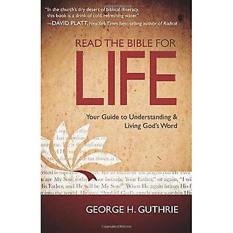 Read the Bible for Life: Your Guide to Understanding & Living Gods Word