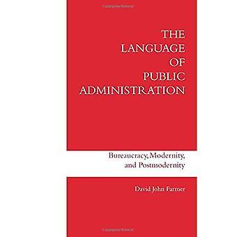 Språket i offentlig förvaltning: byråkrati, modernitet och postmodernitet