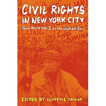 Bürgerrechte in New York City: aus dem zweiten Weltkrieg die Giuliani-Epoche