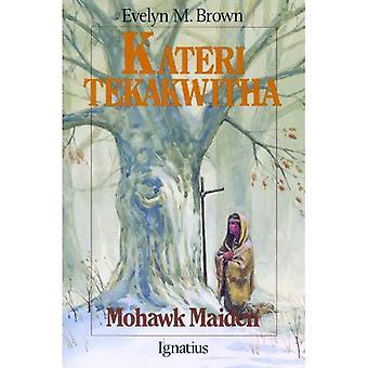Kateri Tekakwitha (Vision Books)