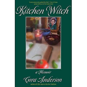 Kitchen Witch: A Memoir