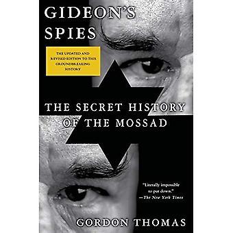 Gideons Spione: die geheime Geschichte des Mossad