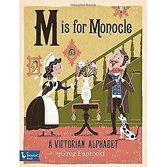 M är för Monocle: A viktorianska alfabetet