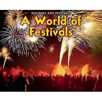 A World of Festivals (Holidays and Festivals (Heinemann Paperback))